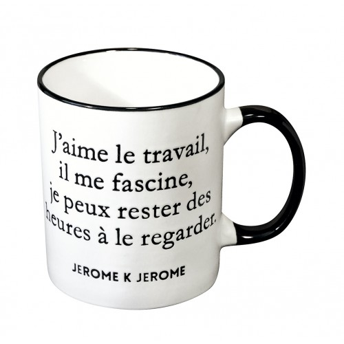 Mug with a quote in french from Jerome K. Jerome