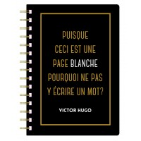 A5 spiral notebook with a quote in french from Victor Hugo