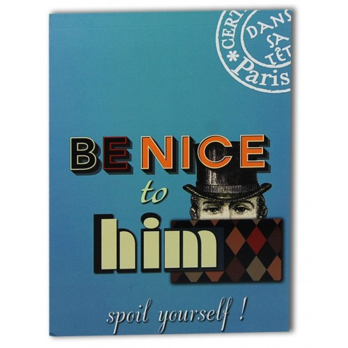 Carnet de note Be nice to him
