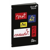 "Notebook with printed writting by Ben ""Mot dit ou Maudit"""