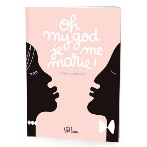 Wedding notebook Oh my got, I get married by Minus